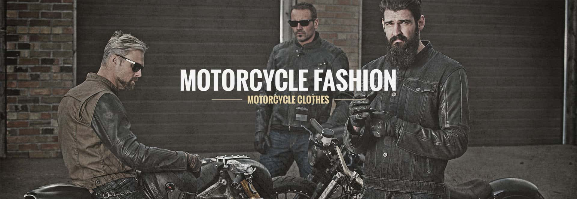 Motorcycle fashion and clothes